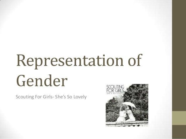 Representation of Gender Scouting For Girls- She's So Lovely