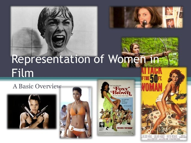 Representation of women in film - very basic overview
