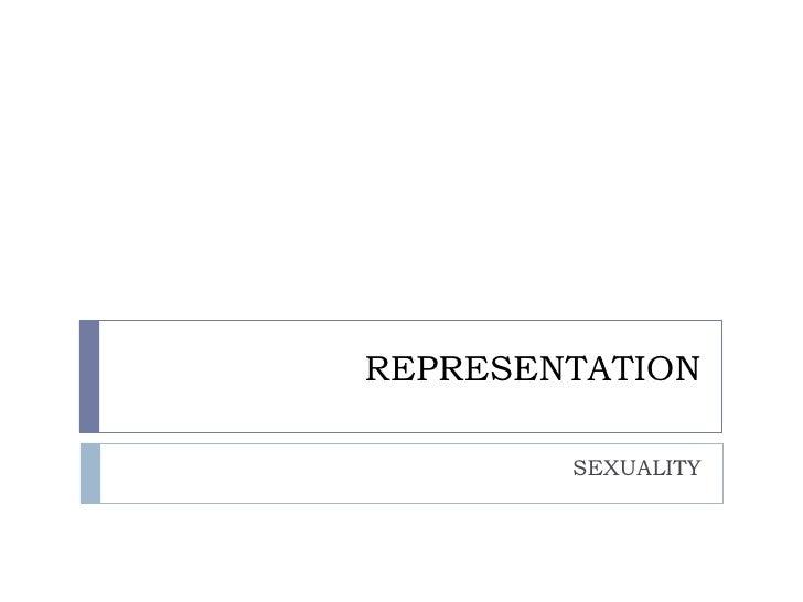Representation sexuality