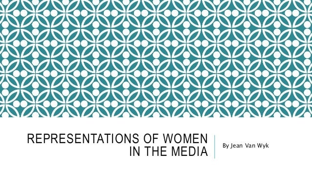 representations of women in the media essays Essays essays  representations of women in native son in his most famous novel, native son, richard wright's female characters exist not as self-sufficient, but .