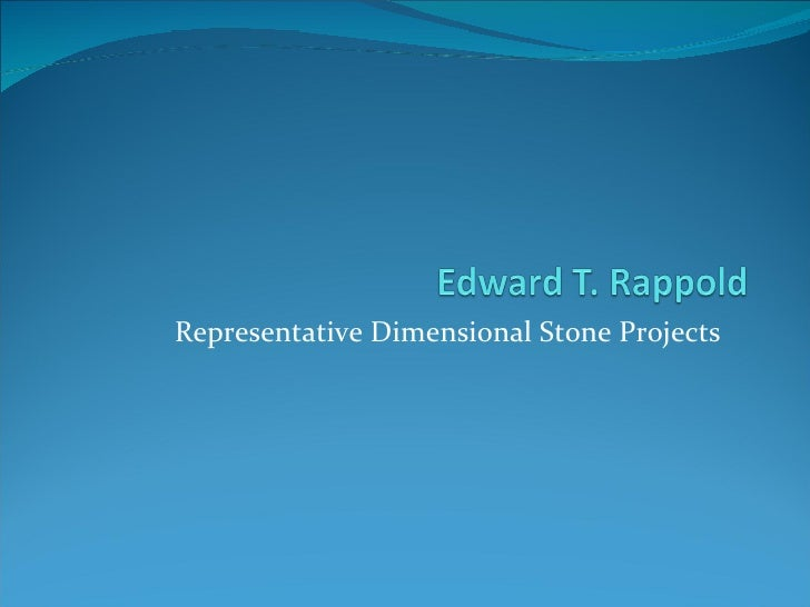 Representative Dimensional Stone Projects