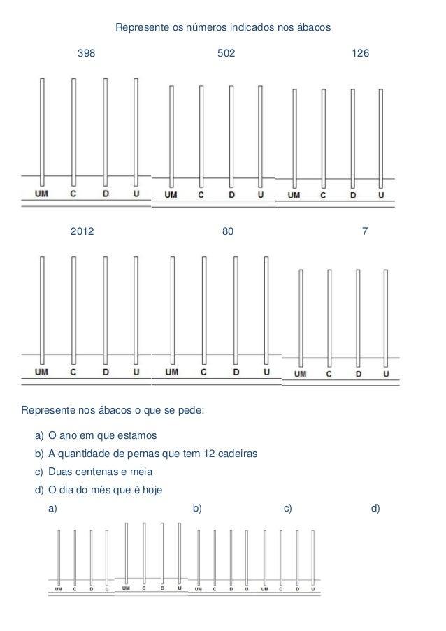 Represente os números indicados nos ábacos