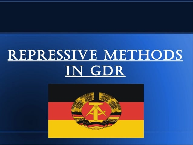 RepRessive methodsin GdR