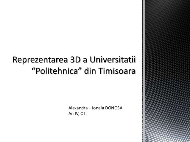 Reprezentarea 3D a Universitatii Politehnica Timisoara