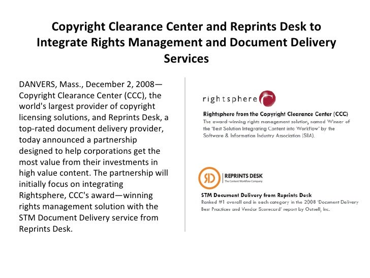 DANVERS, Mass., December 2, 2008—Copyright Clearance Center (CCC), the world's largest provider of copyright licensing sol...