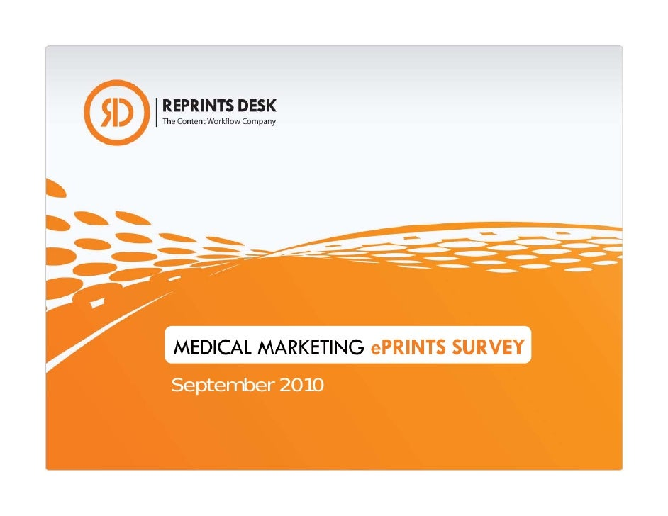 Reprints Desk 2010 ePrints Medical Marketing Survey Results