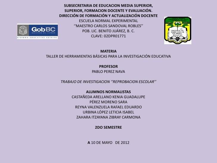 SUBSECRETARIA DE EDUCACION MEDIA SUPERIOR,         SUPERIOR, FORMACION DOCENTE Y EVALUACIÓN.      DIRECCIÓN DE FORMACIÓN Y...