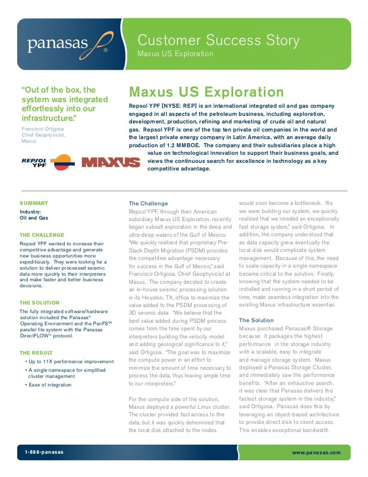 "Customer Success Story                                             Maxus US Exploration""Out of the box, thesystem was inte..."