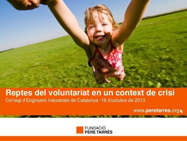 Reptes del voluntariat en un context de crisi