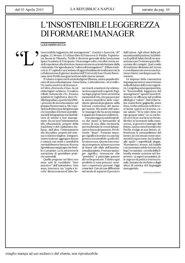Repubblica 3.4.10  Linsostenibile Leggerezza Del Management