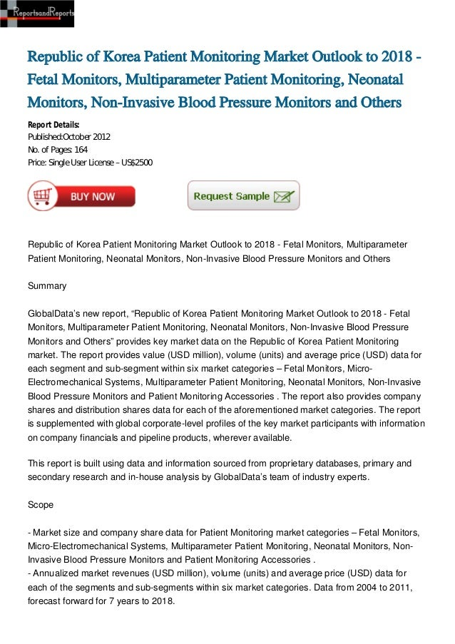 Republic of Korea Patient Monitoring Market Outlook to 2018 - Fetal Monitors, Multiparameter Patient Monitoring, Neonatal Monitors, Non-Invasive Blood Pressure Monitors and Others