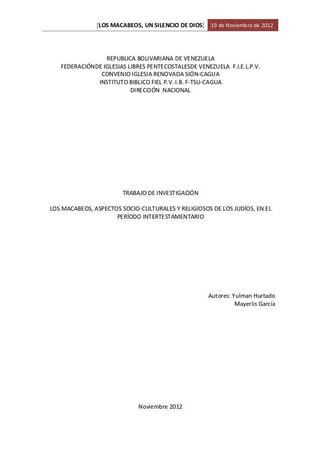 [LOS MACABEOS, UN SILENCIO DE DIOS] 19 de Noviembre de 2012                 REPUBLICA BOLIVARIANA DE VENEZUELA   FEDERACIÓ...