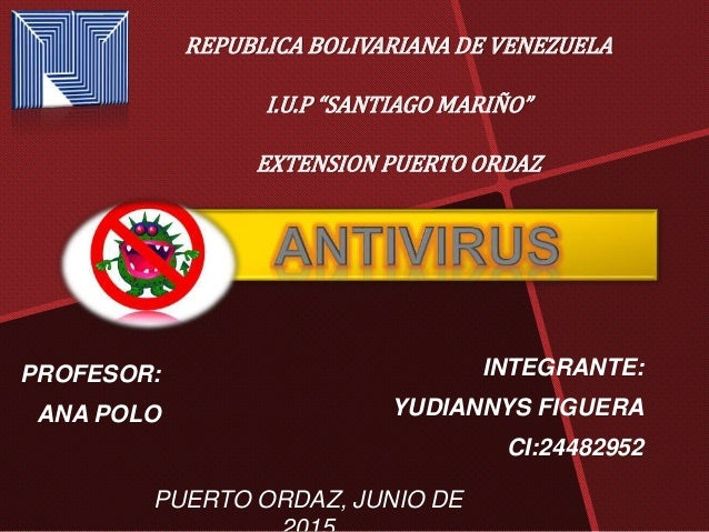 "REPUBLICA BOLIVARIANA DE VENEZUELA I.U.P ""SANTIAGO MARIÑO"" EXTENSION PUERTO ORDAZ INTEGRANTE: YUDIANNYS FIGUERA CI:2448295..."