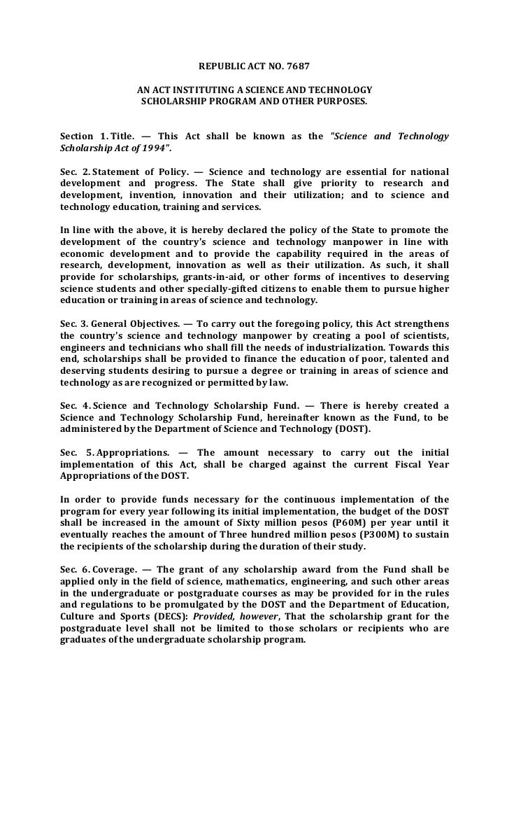 REPUBLIC ACT NO. 7687                AN ACT INSTITUTING A SCIENCE AND TECHNOLOGY                 SCHOLARSHIP PROGRAM AND O...