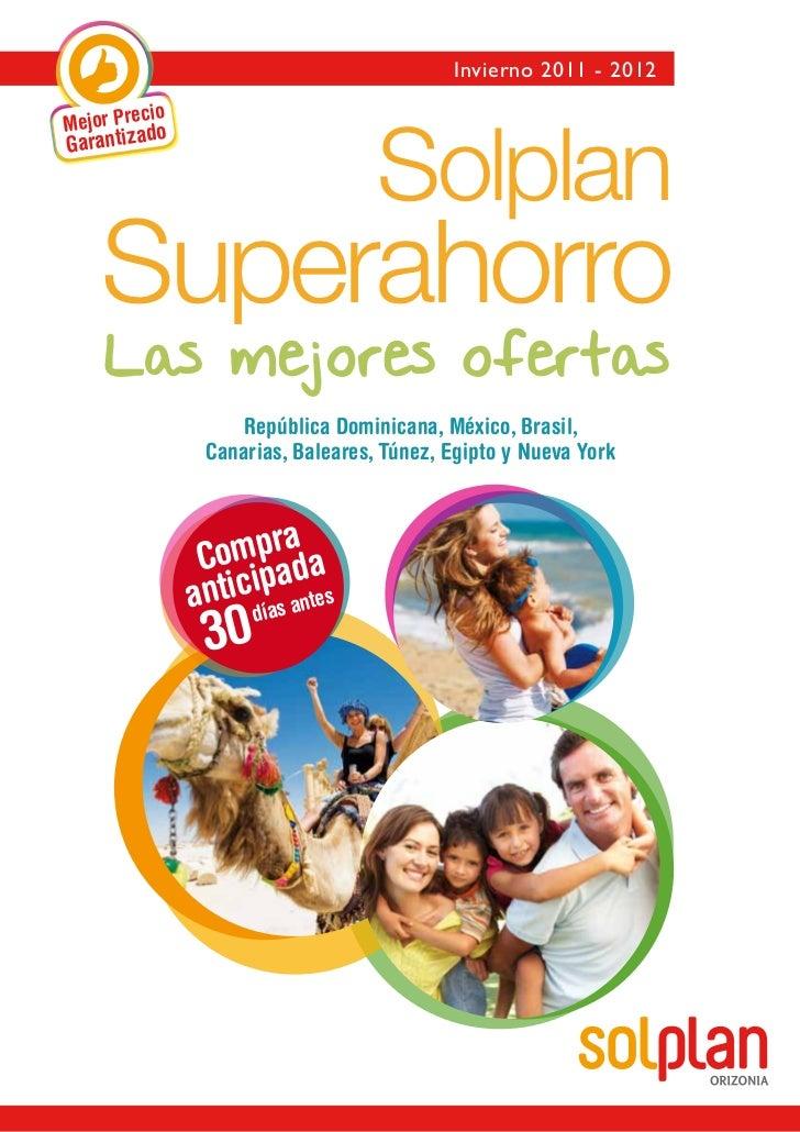 Invierno 2011 - 2012         cioMejor PreadoGarantiz                                   Solplan    Superahorro    Las mejor...