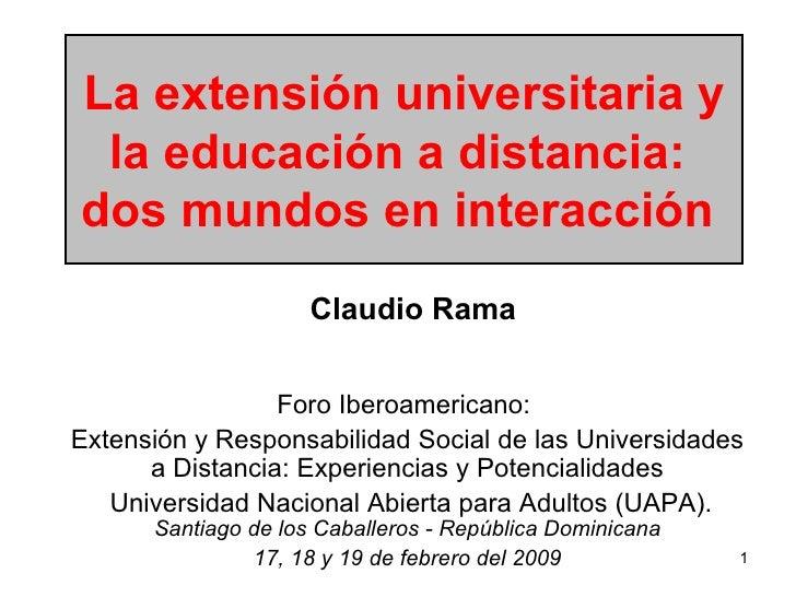 La extensión y la educación a disttancia - dos mundo en interaccion