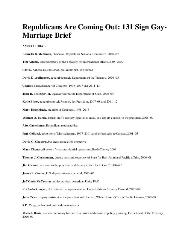 Republicans Are Coming Out - 131 Sign Gay-Marriage Brief: Prominent Republicans like Kenneth Mehlman, Mark Gerson, and Stephen Hadley Make the List