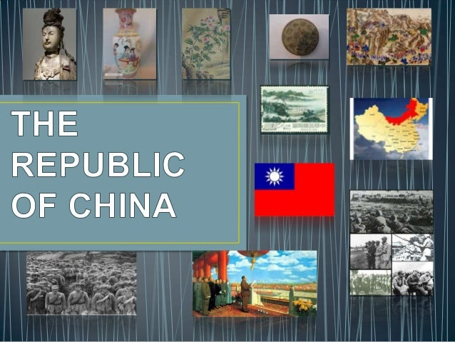 • The Republic of China (traditional Chinese: 中華民國; simplified Chinese: 中华民 国; pinyin: Zhōnghuá Mínguó; Wade–Giles: Chung1...