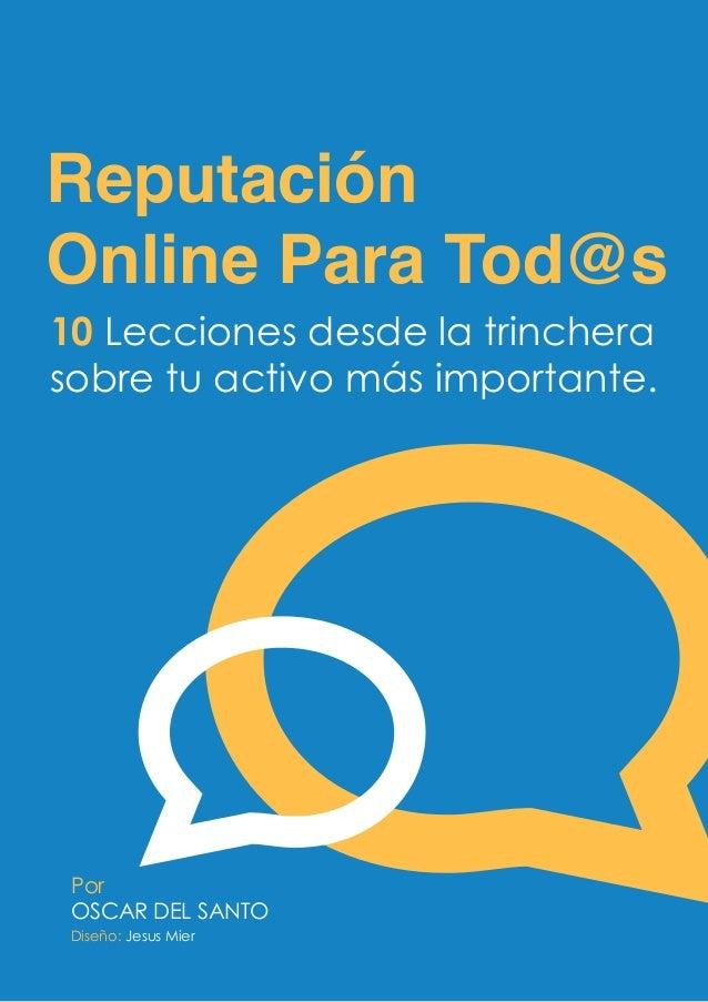 Reputaciononlineparatodos 121030194727-phpapp02
