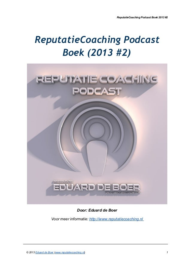 Reputatie coaching podcast boek 2013 #2