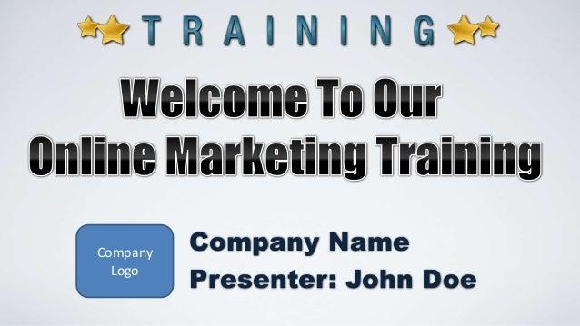 Company Logo Company Name Presenter: John Doe