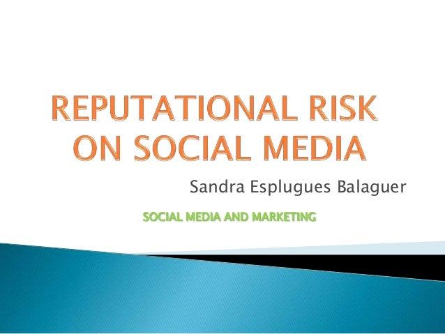 Reputational risk on social media