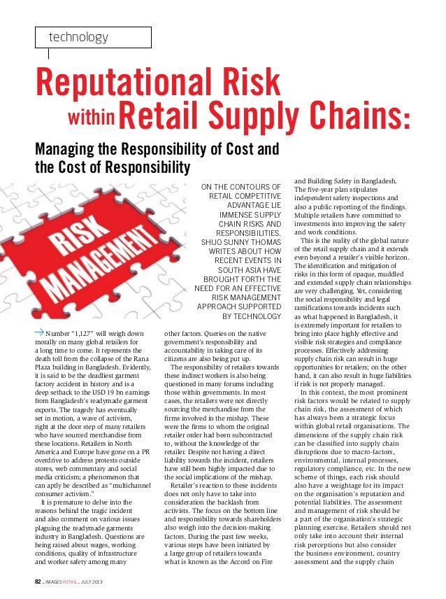 technology 82 . IMAGES RETAIL . JULY 2013 ON THE CONTOURS OF RETAIL COMPETITIVE ADVANTAGE LIE IMMENSE SUPPLY CHAIN RISKS A...