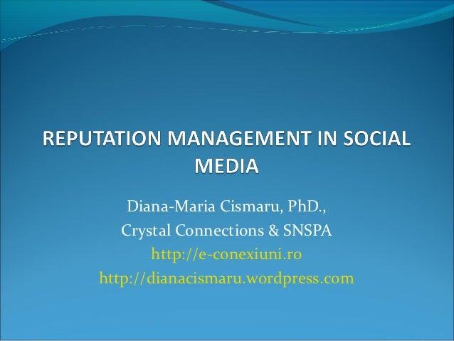 Diana-Maria Cismaru, PhD.,   Crystal Connections & SNSPA        http://e-conexiuni.rohttp://dianacismaru.wordpress.com