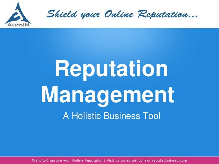 Reputation Management: A Holistic Business Tool
