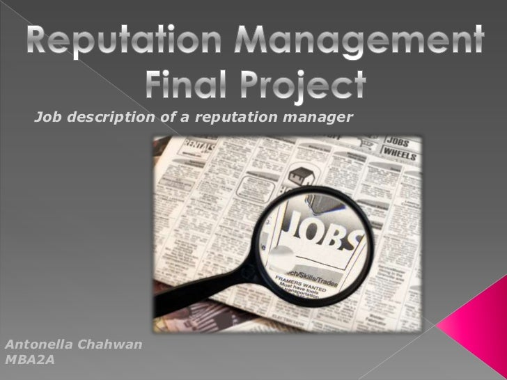 Job description of a reputation managerAntonella ChahwanMBA2A