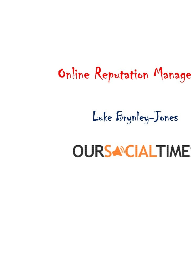 Online Reputation Management in Social Media