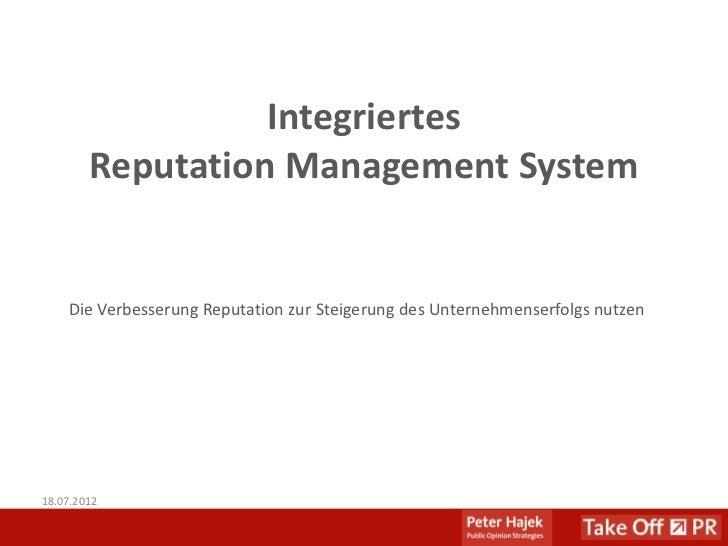 Integriertes        Reputation Management System    Die Verbesserung Reputation zur Steigerung des Unternehmenserfolgs nut...