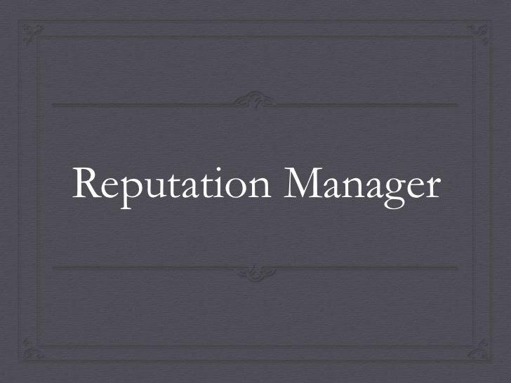 Reputation Manager