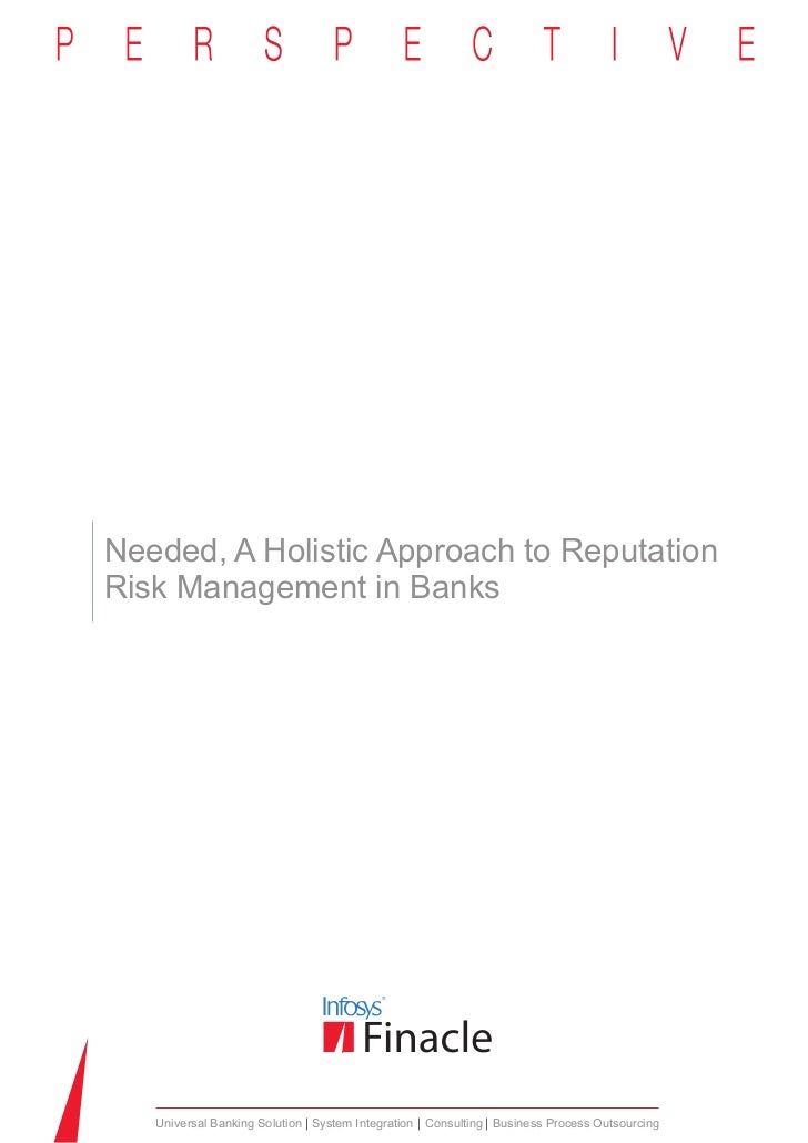 Perspective: Needed, A Holistic Approach to Reputation Risk Management in Banks