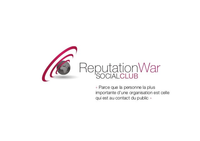 Reputation war social club