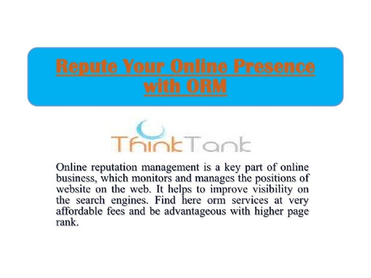 Repute your online presence with orm