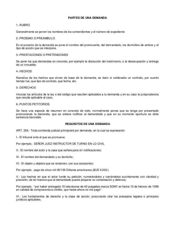 PARTES DE UNA DEMANDA1-.RUBROGeneralmente se ponen los nombres de los contendientes y el número de expediente2-.PROEMIO O ...