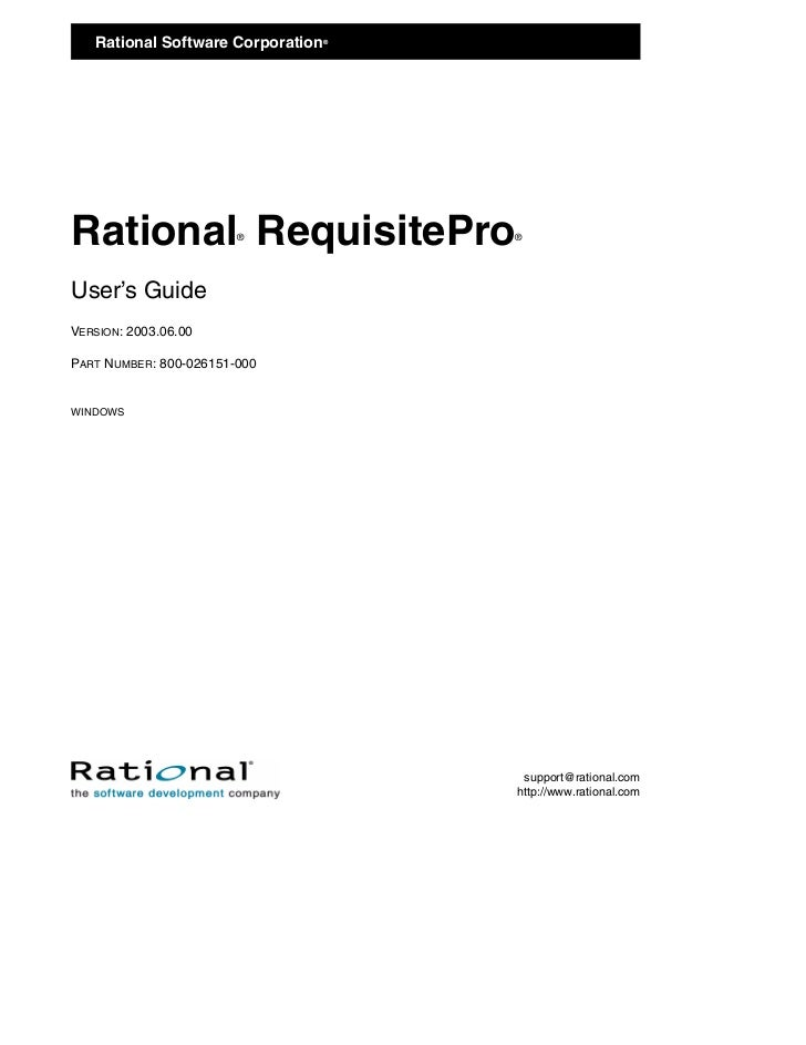 Rational Software Corporation                               ®Rational RequisitePro   ®          ®User's GuideVERSION: 2003...