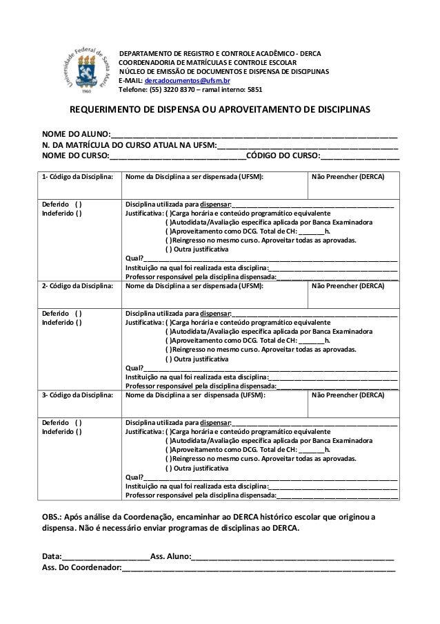 DEPARTAMENTO DE REGISTRO E CONTROLE ACADÊMICO - DERCA COORDENADORIA DE MATRÍCULAS E CONTROLE ESCOLAR NÚCLEO DE EMISSÃO DE ...