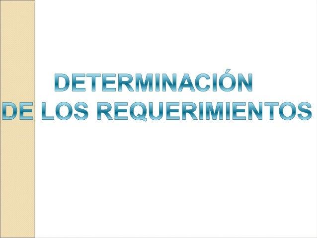 INTRODUCCIÓN  • Requerimiento: Es una característica que debe  incluirse en un nuevo sistema ,la cual es  proporcionada no...