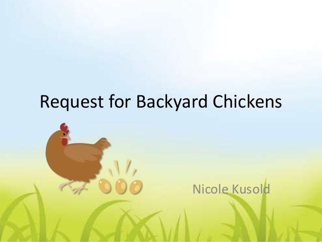 Request to my Landlord for Backyard Chickens in Cleveland