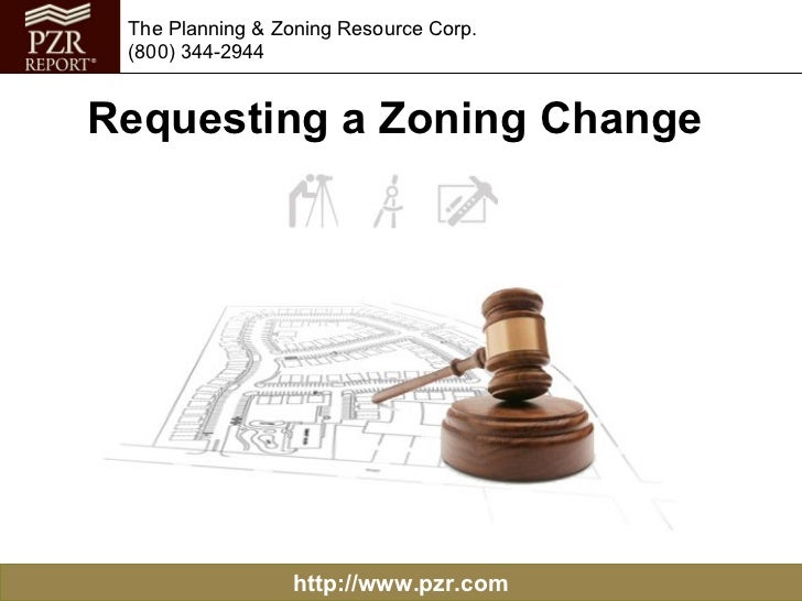 Requesting a Zoning Change