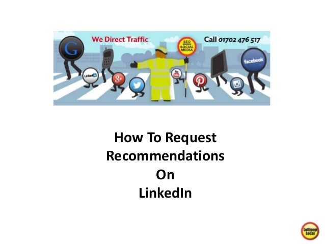 How To Request  Recommendations  On  LinkedIn