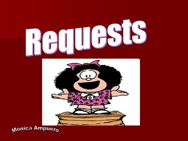 Requests Monica Ampuero