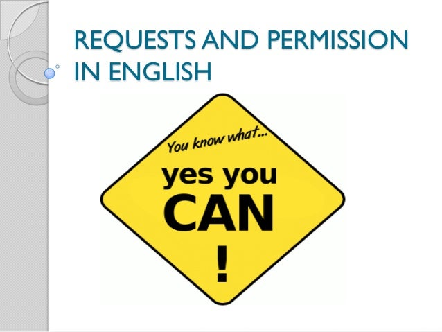 REQUESTS AND PERMISSIONIN ENGLISH