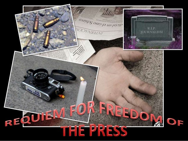Requiem for Freedom of The Press
