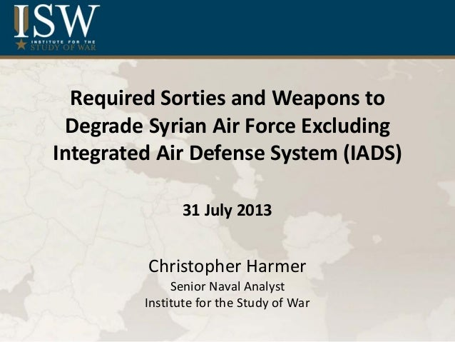Required Sorties and Weapons to Degrade Syrian Air Force Excluding Integrated Air Defense System (IADS)