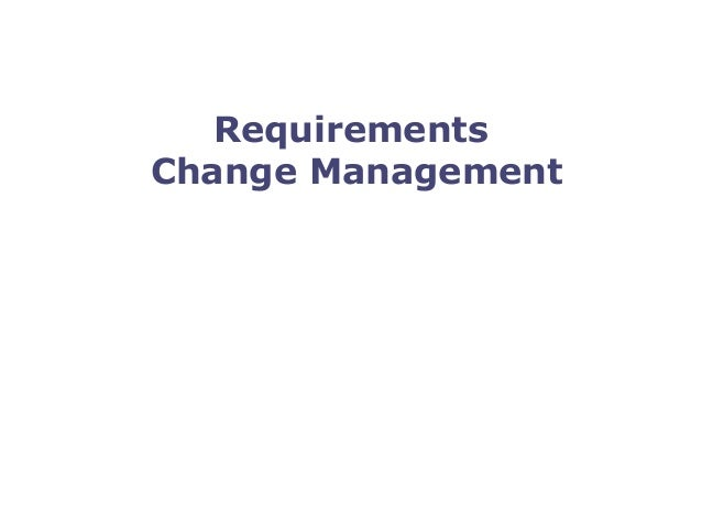 SoberIT Software Business and Engineering Institute Requirements Change Management