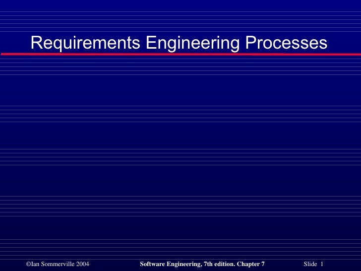 Requirements Engineering Processes in Software Engineering SE6