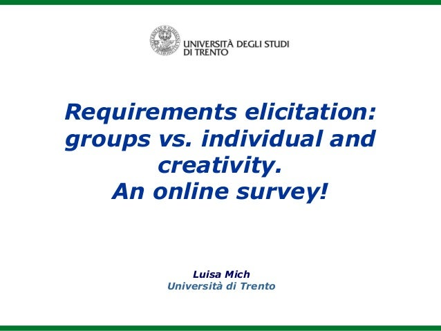 Requirements elicitation group vs individual & creativity